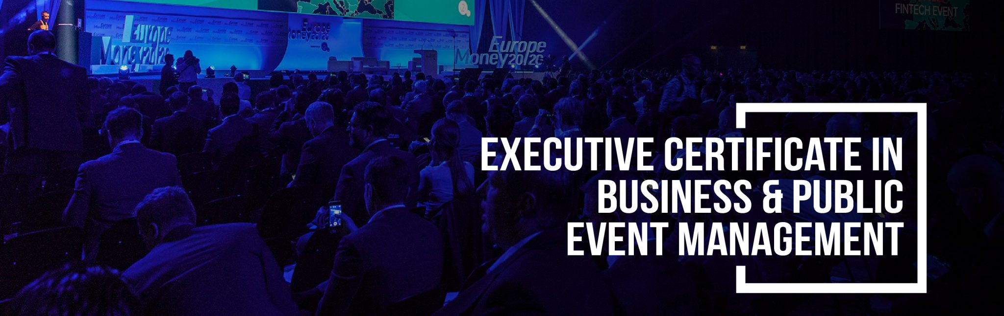 Executive Certificate In Business Public Event Management